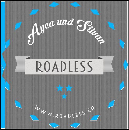 Roadless -  Ayca und Silvan